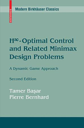 H Infinity Optimal Control and Related Minimax Design Problems PDF