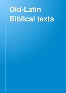 Old Latin Biblical Texts PDF