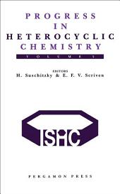Progress in Heterocyclic Chemistry: A Critical Review of the 1992 Literature Preceded by Two Chapters on Current Heterocyclic Topics