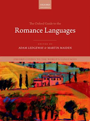 The Oxford Guide to the Romance Languages PDF