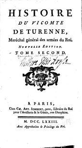 Histoire du vicomte de Turenne: Histoire de Henri de la Tour d'Auvergne, vicomte de Turenne