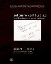 Software Conflict 2.0: The Art and Science of Software Engineering