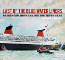 Last of the Blue Water Liners PDF