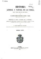 Historia general y natural de las Indias, Islas y Tierra-Firme del Mar Oceano: Primera parte, Volumen 1