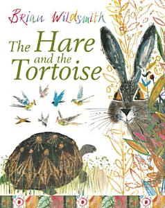 The Hare and the Tortoise PDF