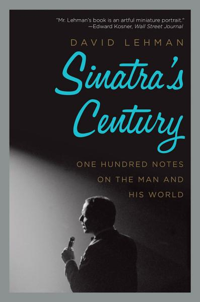 Sinatra's Century Pdf Book