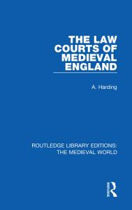 The Law Courts of Medieval England PDF