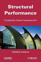 Structural Performance: Probability-Based Assessment