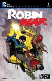 DC Comics Presents: Robin War 100-Page Spectacular (2015-) #1