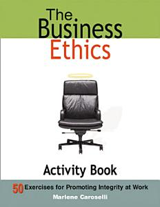 The Business Ethics Activity Book PDF