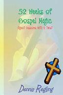 52 Weeks of Gospel Magic