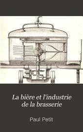 La bière et l'industrie de la brasserie