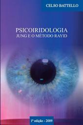 Psicoiridologia: Jung e o Método Rayid