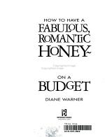 How to Have a Fabulous  Romantic Honeymoon on a Budget PDF