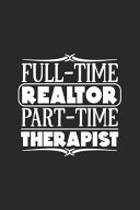 Full Time Realtor Part Time Therapist