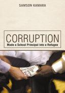 Corruption Made a School Principal into a Refugee