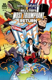 Bill and Ted's Most Triumphant Return #1 (of 6): Volume 1