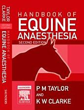 E-Book Handbook of Equine Anaesthesia: Edition 2