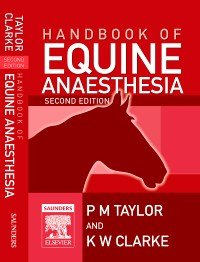 E-Book Handbook of Equine Anaesthesia