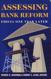 Assessing Bank Reform: FDICIA One Year Later