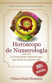 Horóscopo de Numerología: La herramienta milenaria que revela su próximo año
