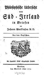 Philosophische Übersicht von Süd-Irrland: In Briefen an Johann Watkinson M. D.[Verf.: Thomas Campbell]