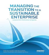 Managing the Transition to a Sustainable Enterprise: Lessons from Frontrunner Companies