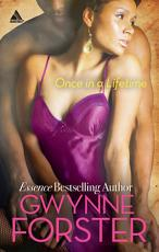 Once in a Lifetime  Mills   Boon Kimani Arabesque   The Harringtons  Book 1  PDF