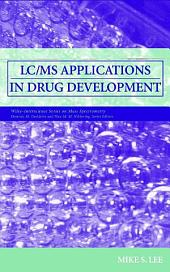 LC/MS Applications in Drug Development