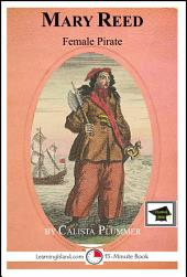 Mary Reed: Female Pirate: Educational Version