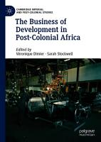 The Business of Development in Post Colonial Africa PDF