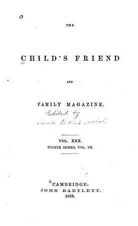 The Child s Friend PDF