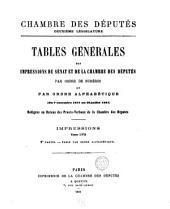 Tables gʹenerales des impressions du Senat et de la Chambre des dʹeputʹes par ordre de numʹeros et par ordre alphabʹetique