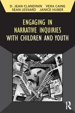 Engaging in Narrative Inquiries with Children and Youth