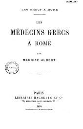 Les médecins grecs à Rome