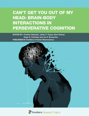 Can t Get You Out of My Head  Brain Body Interactions in Perseverative Cognition