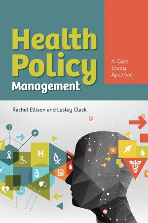 Health Policy Management   A Case Approach PDF