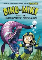 Dino Mike and the Underwater Dinosaurs PDF