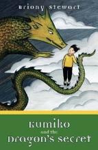 Kumiko and the Dragon s Secret PDF