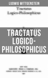 Tractatus Logico-Philosophicus: The original 1922 edition with an introduction by Bertram Russell