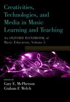 Creativities  Technologies  and Media in Music Learning and Teaching PDF