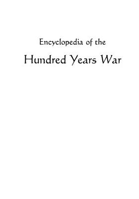 Encyclopedia of the Hundred Years War PDF