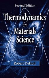 Thermodynamics in Materials Science, Second Edition: Edition 2