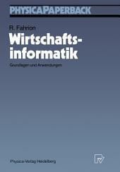 Wirtschaftsinformatik: Grundlagen und Anwendungen