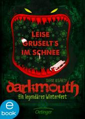 Darkmouth - Ein legendäres Winterfest
