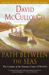 The Path Between The Seas Book PDF