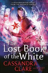 The Lost Book Of The White Book PDF