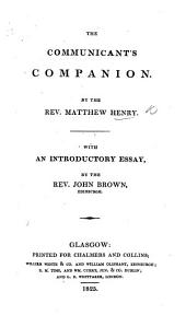 The Communicant's Companion ... The twelfth edition carefully corrected