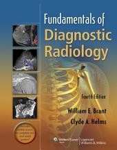 Fundamentals of Diagnostic Radiology: Edition 4