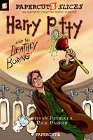 Papercutz Slices  1  Harry Potty and the Deathly Boring PDF